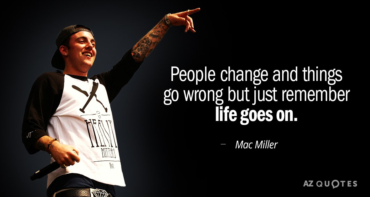 TOP 25 QUOTES BY MAC MILLER (of 71) | A Z Quotes