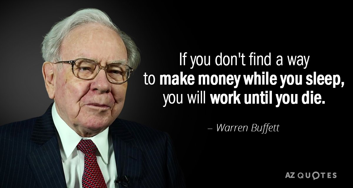 Make money while you sleep, Warren Buffett. Courtesy: AZQuotes