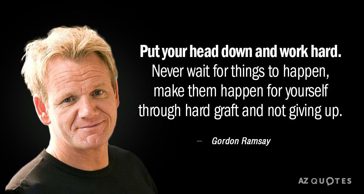 TOP 60 QUOTES BY GORDON RAMSAY Of 60 AZ Quotes New Gordon Ramsay Quotes